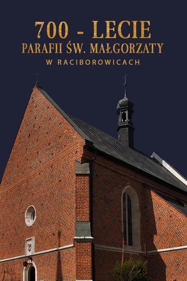 Msza św. w 700-lecie parafii św. Małgorzaty w Raciborowicach