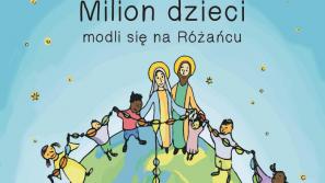 """""""Milion dzieci modli się na różańcu"""""""